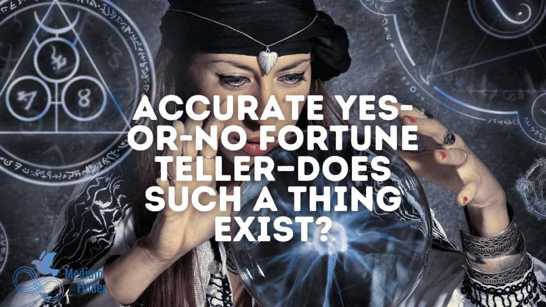 Accurate Yes-or-No Fortune Teller—Does Such a Thing Exist?