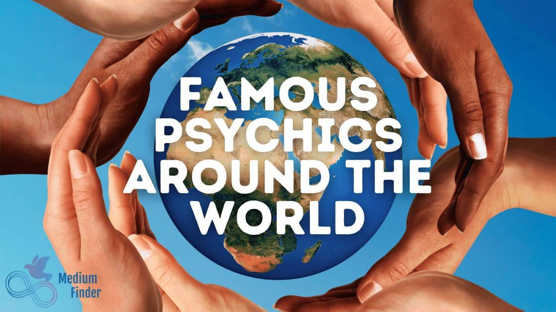 Famous Psychics Around the World