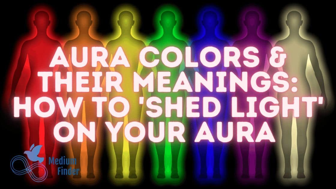 Aura Colors & Their Meanings