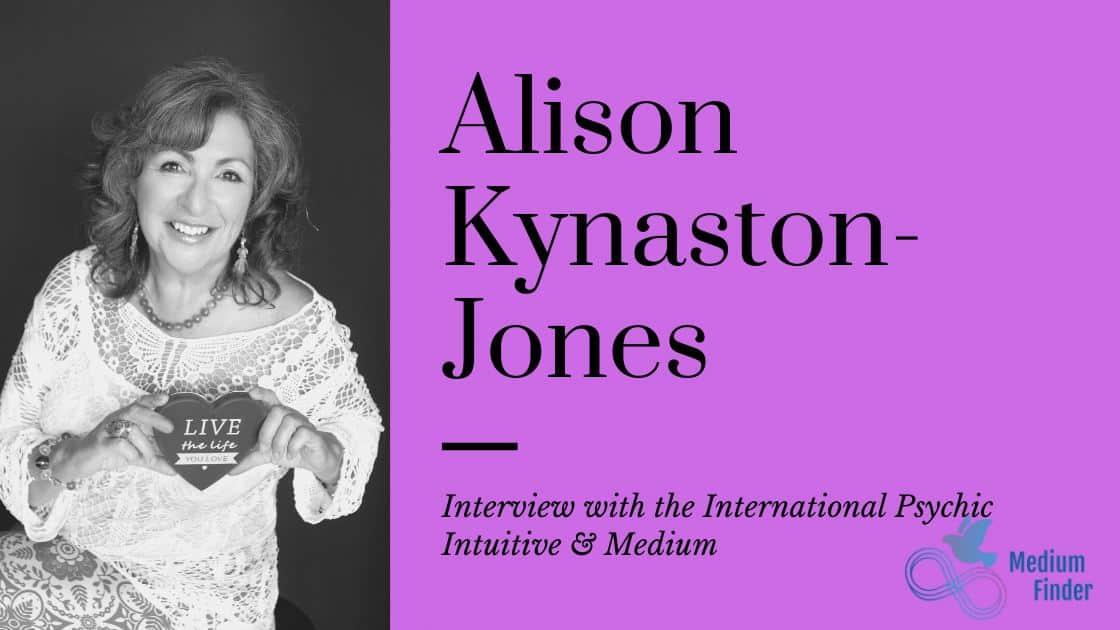 Alison Kynaston-Jones Psychic Interview