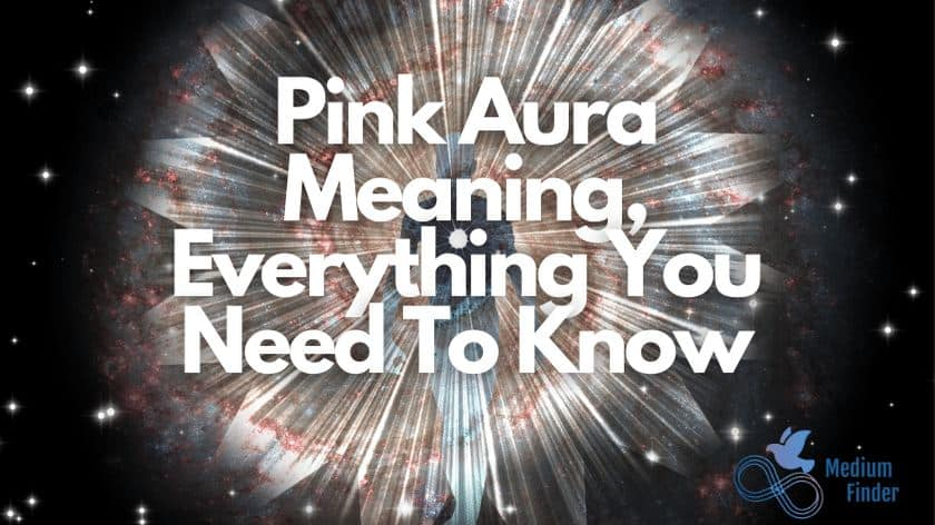 Pink Aura Meaning, Everything You Need To Know