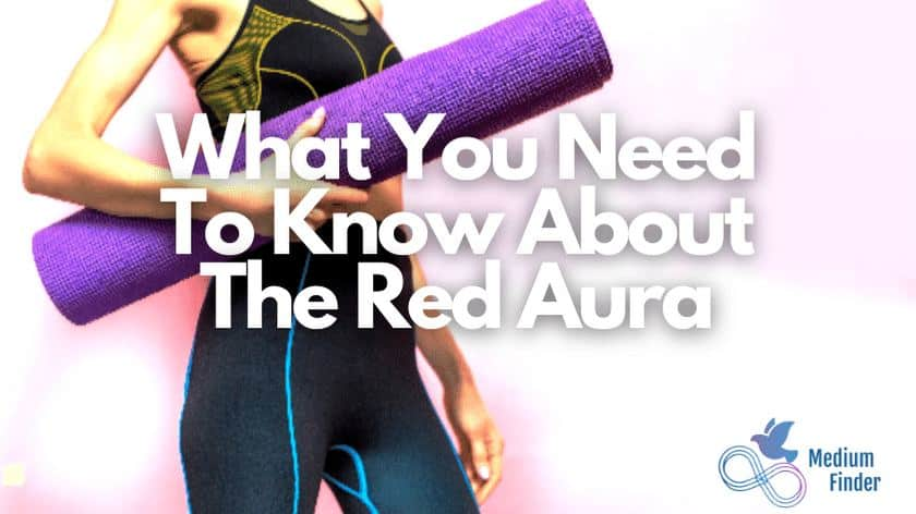 Meaning Of A Red Aura
