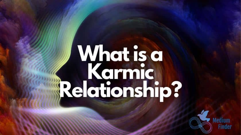 What is a Karmic Relationship?