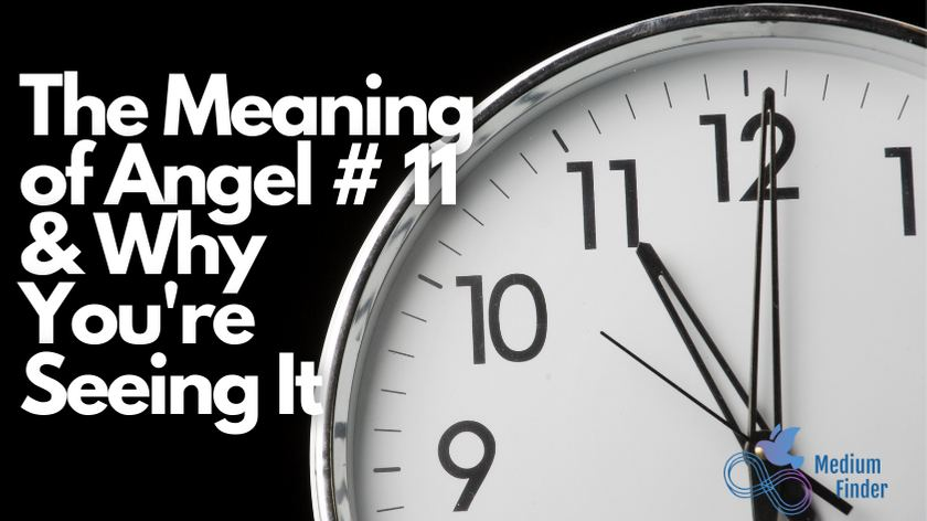 Angel Number 11 Meaning, Why You Keep Seeing It