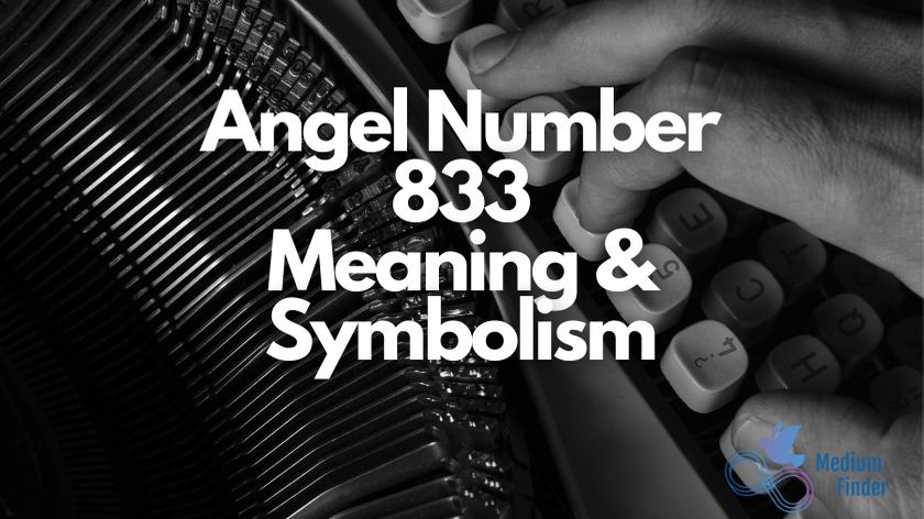 Angel Number 833 Meaning & Symbolism