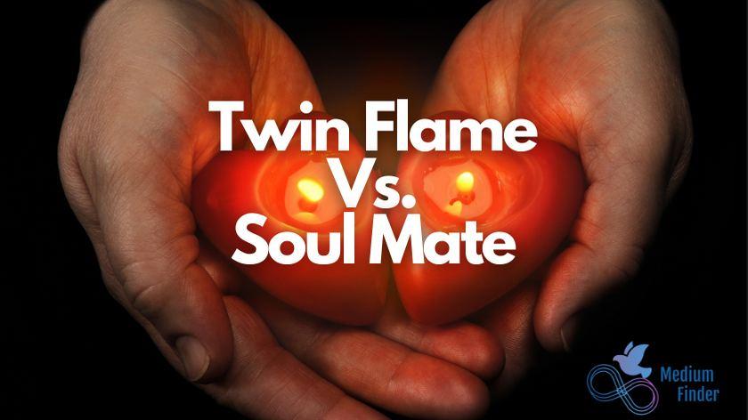 Twin Flame Vs. Soul Mate