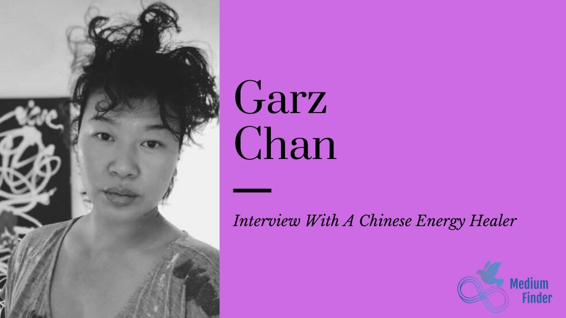Interview with Chinese Energy Healer, Garz Chan