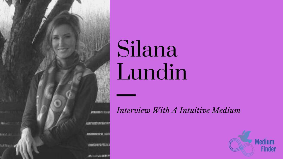 Silana Lundin Medium Interview